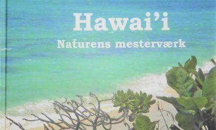 Hawai'i – naturens mesterværk